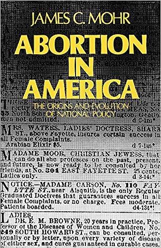 Amazon com: Abortion in America: The Origins and Evolution