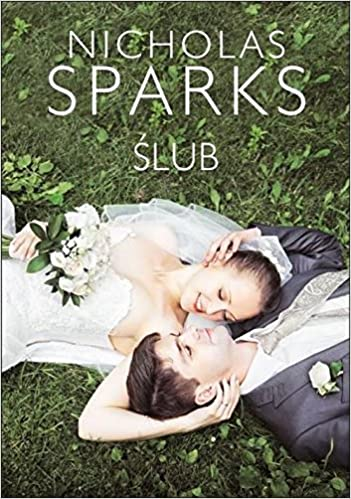 Slub Nicholas Sparks 9788379855544 Amazoncom Books