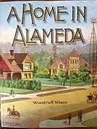 A Home in Alameda by Woodruff Minor