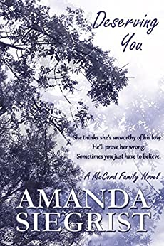 Deserving You (A McCord Family Novel Book 3) by [Siegrist, Amanda]