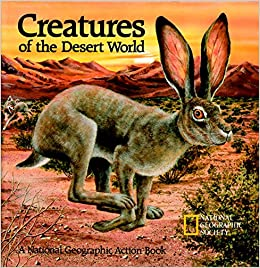 Creatures of the Desert World: National Geographic Society: 9780870446870: Amazon.com: Books