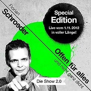 Offen für alles und nicht ganz dicht: Die Show 2.0 Hörspiel