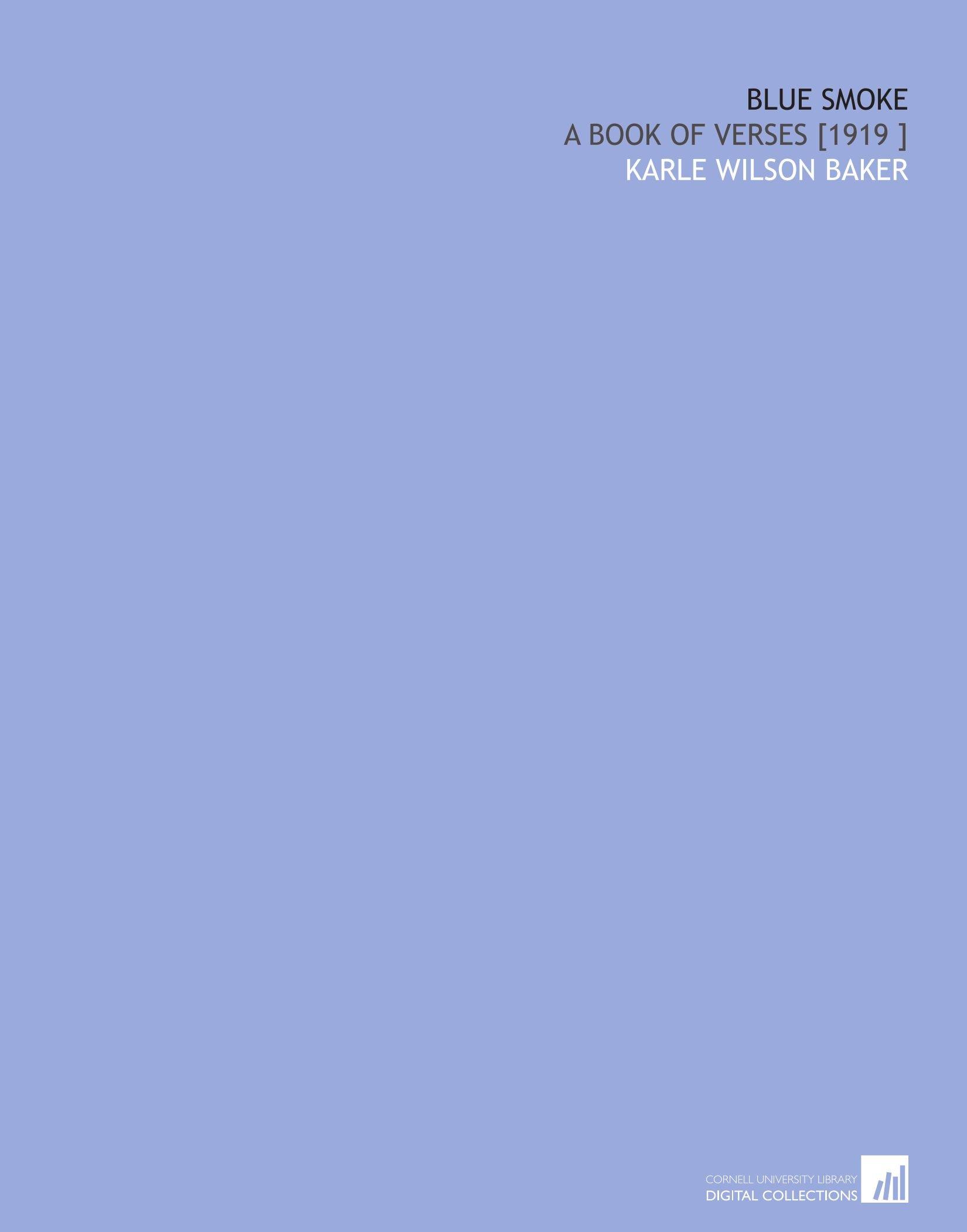 Blue Smoke: A Book of Verses [1919 ] pdf