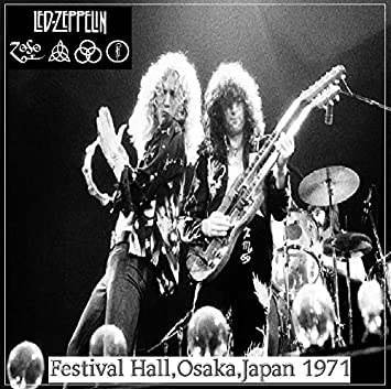 Led Zeppelin - Festival Hall,Osaka,Japan 1971 Live, Authorized bootleg,  Import, Original recording reissued, Collector's Edition