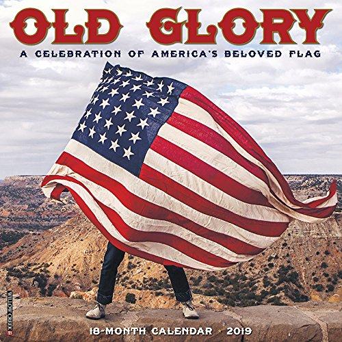 Old Glory 2019 Wall Calendar
