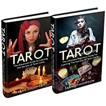 Tarot: Box Set: The Absolute Beginners Guide for Learning the Secrets of Tarot Cards (Tarot Cards, Tarot Reading, Tarot New, Fortune Telling, Medium, Clairvoyance, Empathy Book 3)