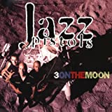 Jazz Pistols - 3 On The Moon by Jazz Pistols