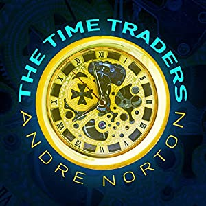 The Time Traders Hörbuch