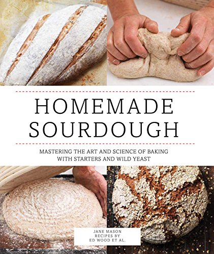 Homemade Sourdough: Mastering the Art and Science of Baking with Starters and (Dough Art)