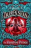 The Vampire Prince: The Saga of Darren Shan, 6