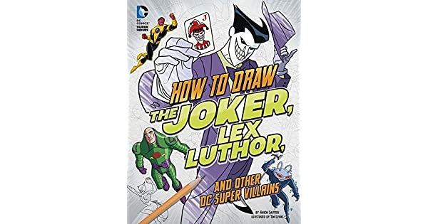 Amazon.com: How to Draw the Joker, Lex Luthor, and Other DC ...