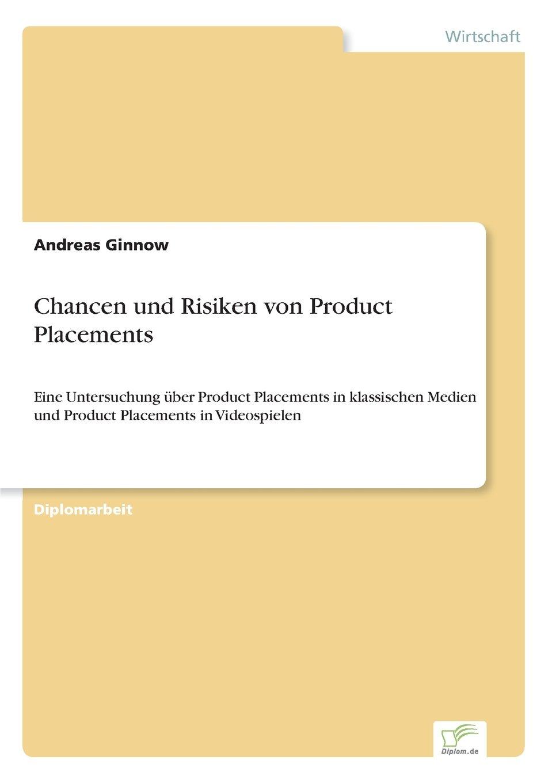 Chancen und Risiken von Product Placements (German Edition) pdf epub