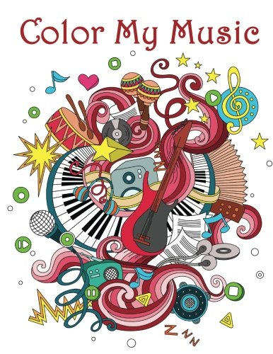 Color My Music: - Mosaic Music Featuring 40 Stress Relieving Designs of Musical Instruments (music coloring book)