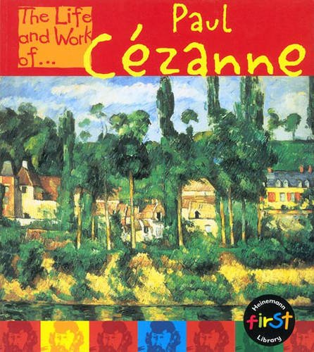 The Life and Work of Paul Cezanne Paperback (First Library:) pdf
