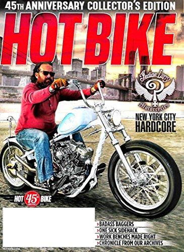 HOT BIKE Magazine June 2016 - 45th Annual Collector's Ed, New York City HARDCORE ()