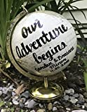 Hand painted world globe with quote Our Adventure continues or begins medium size