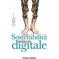 Sostenibilità Digitale: Perché la sostenibilità non può fare a meno della trasformazione digitale