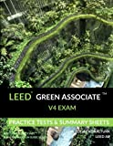 img - for LEED Green Associate V4 Exam Practice Tests & Summary Sheets (LEED Green Associate Exam Preparation Guide Series) book / textbook / text book