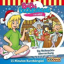 Die Weihnachtsüberraschung (Bibi erzählt - Kurzhörspiel) Hörspiel von Klaus-Peter Weigand Gesprochen von: Susanna Bonasewicz