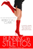 Running in Stilettos (Red Stilettos Book 2)