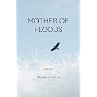 Mother of Floods (English Edition)