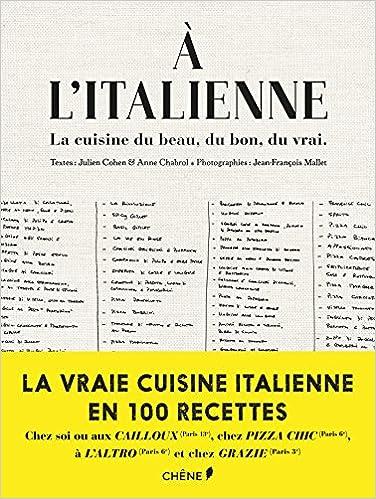 A litalienne, la cuisine du beau, du bon, du vrai