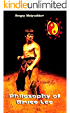 Philosophy of Bruce Lee (esoteric  martial arts)