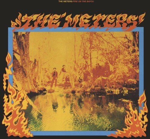 Album Art for Fire on the Bayou by METERS