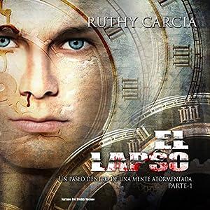 El Lapso [The Lapse] Audiobook