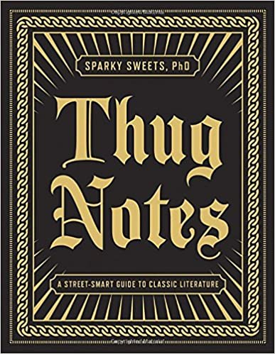 Book Thug Notes: A Street-Smart Guide to Classic Literature
