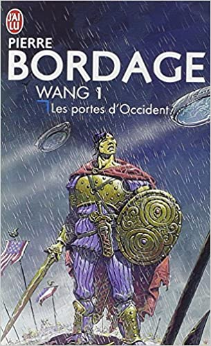 Wang T1 : Les portes d'Occident – Bordage Pierre