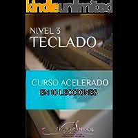 Teclado NIvel 3: Curso acelerado en 10 Lecciones