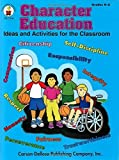 img - for Character Education, Grades K - 3: Ideas and Activities for the Classroom by Amanda Hall (1998-02-01) book / textbook / text book