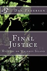 Final Justice: Mystery on Whidbey Island (Brad Haraldsen Mysteries) (Volume 4) Paperback