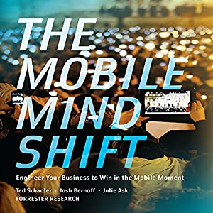 The Mobile Mind Shift Hörbuch