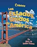 Conoce los Estados Unidos de América, Bobbie Kalman and Niki Walker, 0778781968