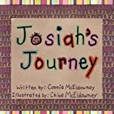 Josiah's Journey, Connie Mceldowney, 144900489X