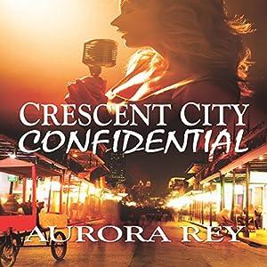 Crescent City Confidential Audiobook