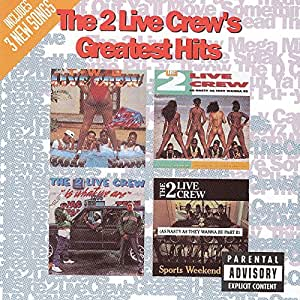 2 live crew two live crew greatest hits music. Black Bedroom Furniture Sets. Home Design Ideas