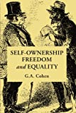img - for Self-Ownership, Freedom, and Equality (Studies in Marxism and Social Theory) book / textbook / text book