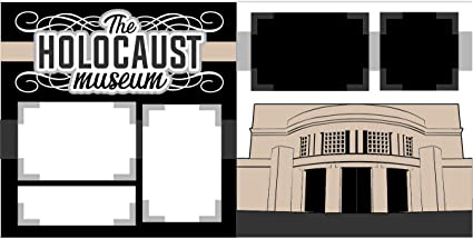 The Holocaust Museum Scrapbook Page Kit