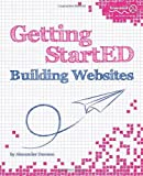 Getting StartED Building Websites, Alexander Dawson, 1430225173
