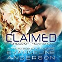 Claimed: Brides of the Kindred, Book 1 Audiobook by Evangeline Anderson Narrated by Anne Johnstonbrown
