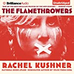 The Flamethrowers: A Novel | Rachel Kushner