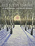 Restless Empire: A Historical Atlas of Russia