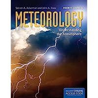 Meteorology : Understanding the Atmosphere