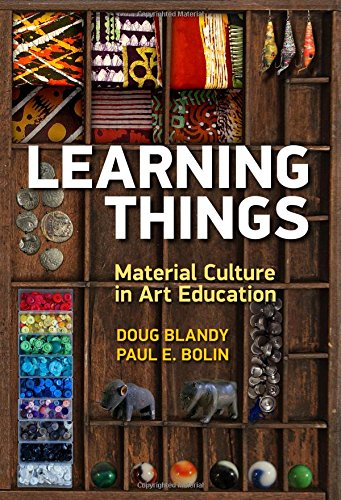 Learning Things: Material Culture in Art Education