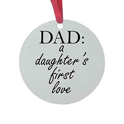 Amazoncom Dad A Daughters First Love 3 Inch White Glossy