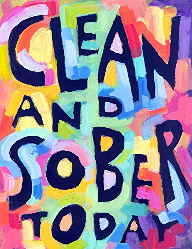 Clean and Sober - 12 step Recovery Poster (12 Step Posters)