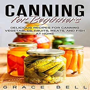 Canning for Beginners Audiobook